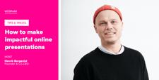 How to make impactful online presentations_webinar_blog-post-2