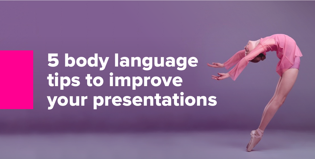 5 body language tips to improve your presentations 2