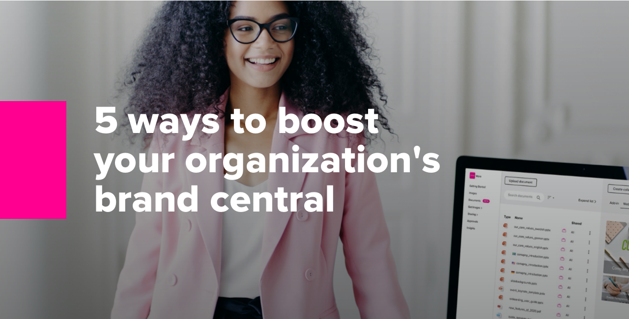 5 ways to boost your organizations brand central